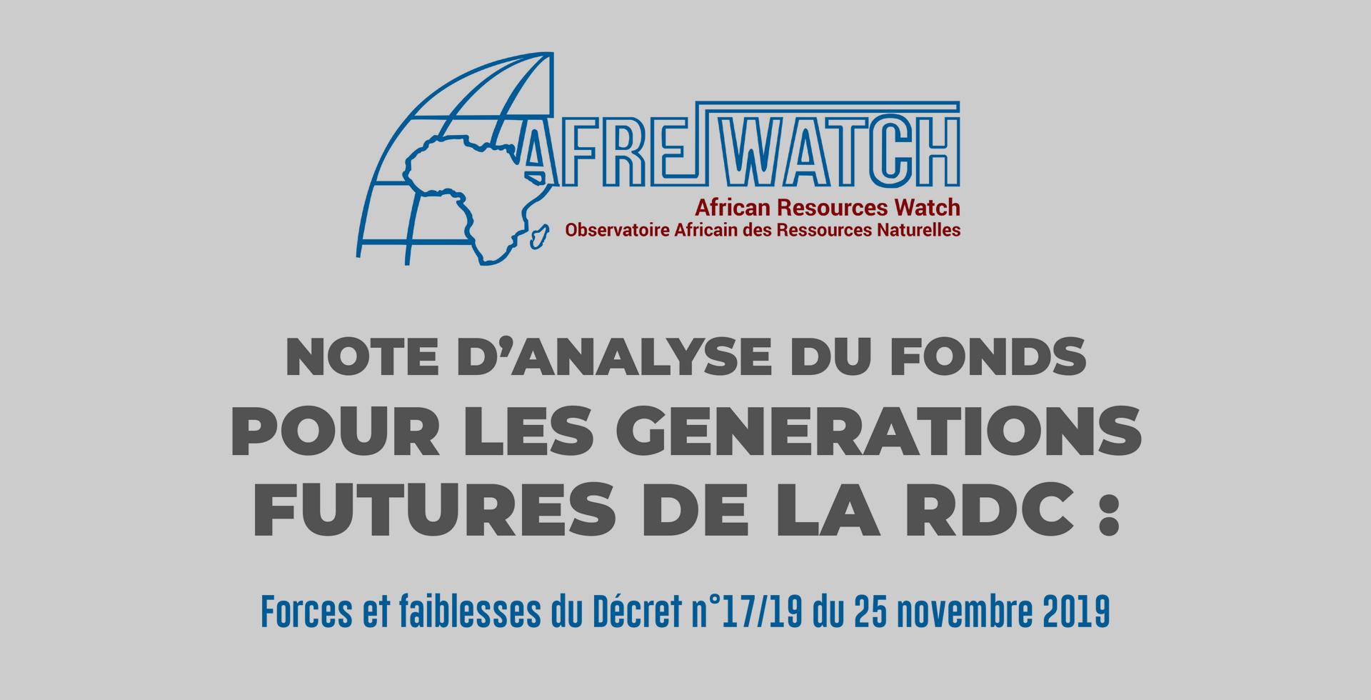 NOTE D'ANALYSE DU FONDS POUR LES GENERATIONS FUTURES DE LA RDC: Forces et faiblesses du Décret n°17/19 du 25 novembre 2019